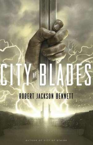 City of Blades de Robert Jackson Bennett