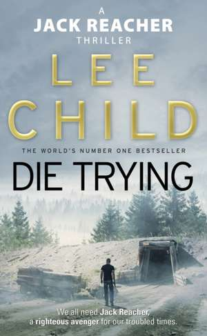 Die Trying de Lee Child
