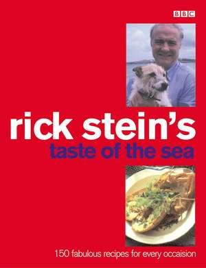 Rick Stein's Taste Of The Sea de Rick Stein