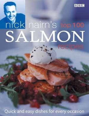 Nick Nairn's Top 100 Salmon Recipes