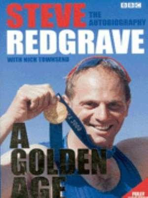Steve Redgrave - A Golden Age imagine