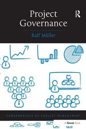 Project Governance de Norway) Muller, Ralf (BI Norwegian Business School