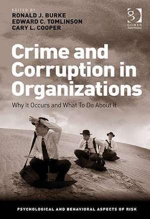 Crime and Corruption in Organizations de  Ronald J. Burke