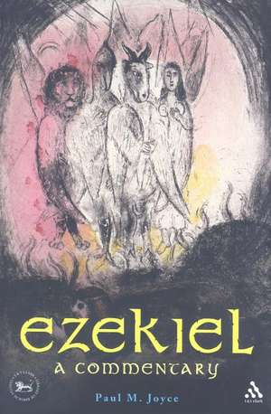 Ezekiel: A Commentary imagine