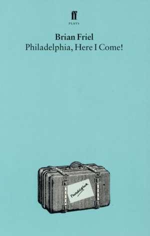 Philadelphia, Here I Come! de Brian Friel