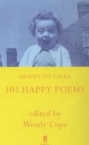 Heaven on Earth de Wendy Cope