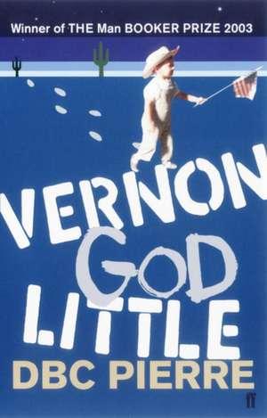 Vernon God Little de DBC Pierre