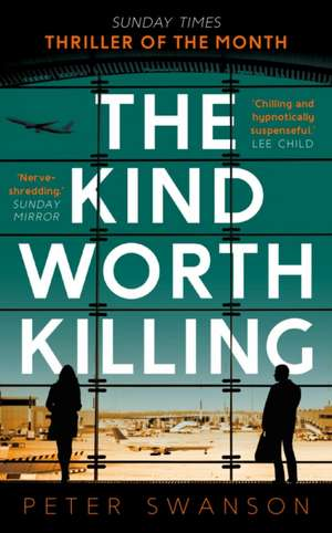 The Kind Worth Killing de Peter Swanson