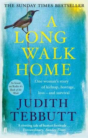 A Long Walk Home de Judith Tebbutt