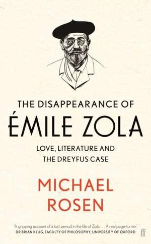 Rosen, M: The Disappearance of Emile Zola de Michael Rosen