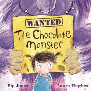 The Chocolate Monster de Pip Jones