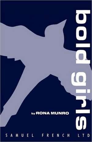 Bold Girls de Rona Munro