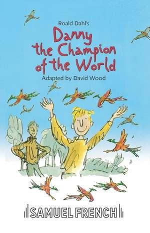 Danny the Champion of the World de Roald Dahl