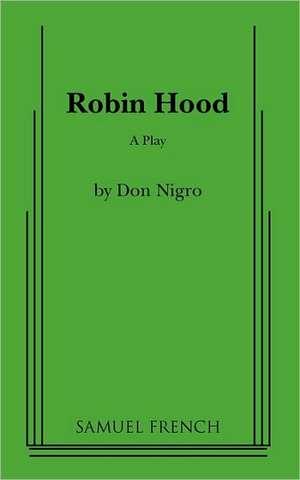 Robin Hood de Don Nigro