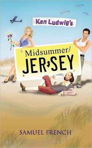 Ken Ludwig's Midsummer/Jersey de Ken Ludwig