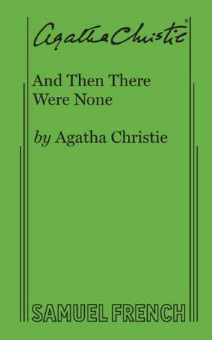 And Then There Were None de Agatha Christie