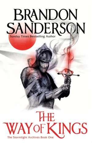 Stormlight Archive 01. The Way of Kings de Brandon Sanderson