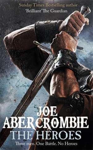 The Heroes de Joe Abercrombie
