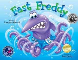 Fast Freddy