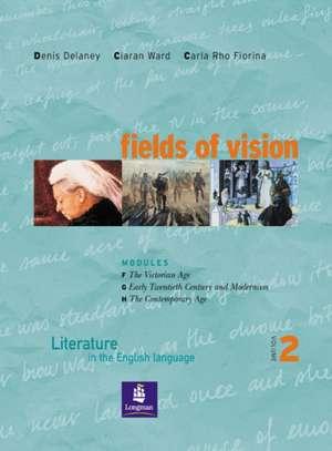 Ward, C: Fields of Vision Global 2 Student Book de Ciaran Ward