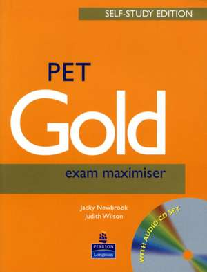 PET Gold exam maximiser. Self Study Edition