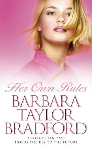 Her Own Rules de Barbara Taylor Bradford