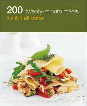 200 Twenty-Minute Meals de Hamlyn