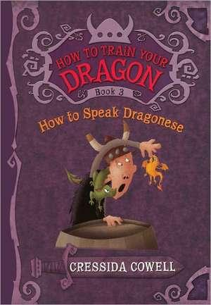 How to Speak Dragonese de Cressida Cowell