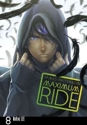 Maximum Ride 8:  The Manga de James Patterson