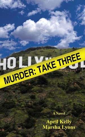 Murder:  Take Three de April Kelly