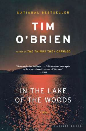 In the Lake of the Woods de Tim O'Brien