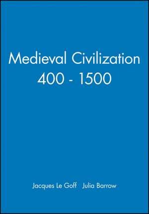 Medieval Civilization 400 – 1500