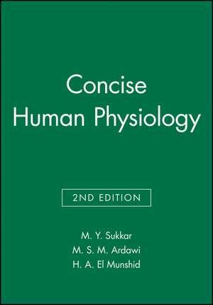 Concise Human Physiology de M. Y. Sukkar