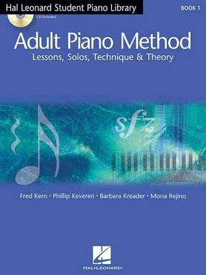 Adult Piano Method: Book 1 de Barbara Kreader