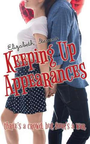 Keeping Up Appearances de Elizabeth Stevens