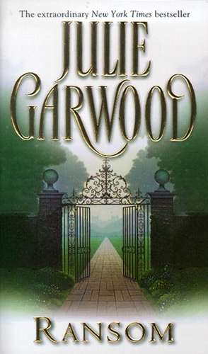 Ransom de Julie Garwood