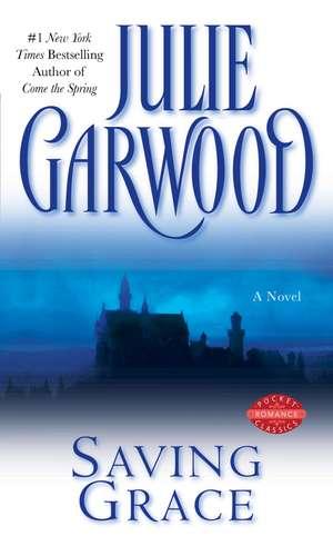 Saving Grace de Julie Garwood