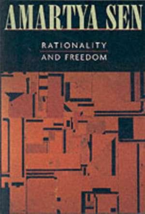 Rationality and Freedom (OIP) de Amartya Sen