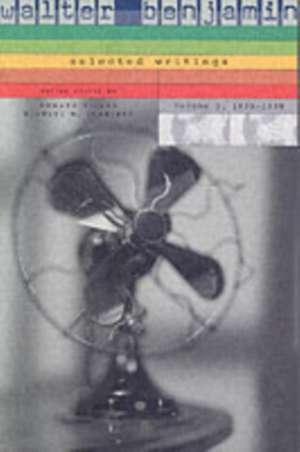 Walter Benjamin: Selected Writings, 3: 1935–1938 de Walter Benjamin