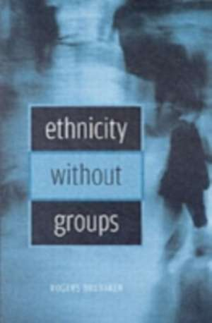Ethnicity without Groups imagine