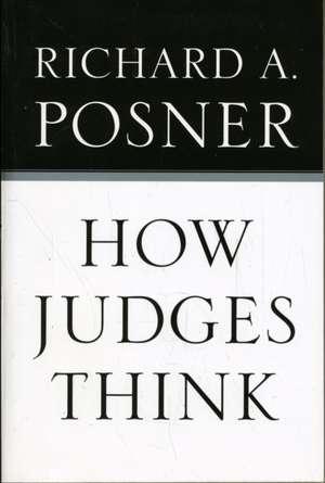 How Judges Think (OISC) de Richard A. Posner