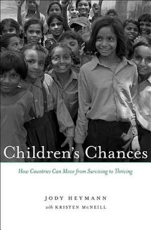 Children`s Chances – How Countries Can Move from Surviving to Thriving