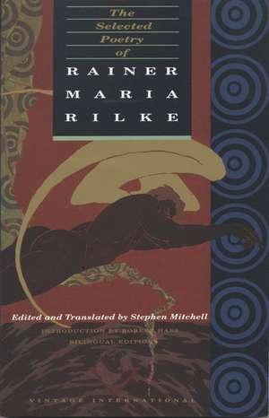 The Selected Poetry of Rainer Maria Rilke de Rainer Maria Rilke