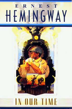 In Our Time de Ernest Hemingway