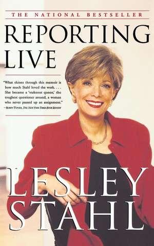 Reporting Live de Lesley Stahl