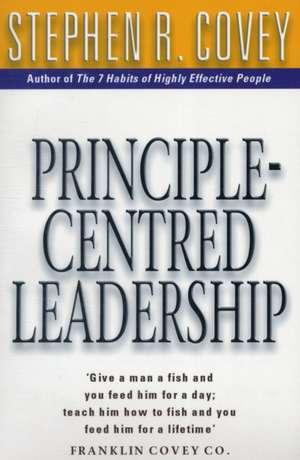 Principle Centred Leadership de Stephen R. Covey