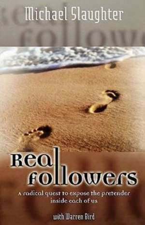 Real Followers de Michael Slaughter