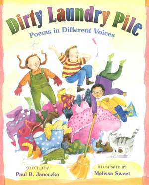 Dirty Laundry Pile: Poems in Different Voices de Paul B. Janeczko