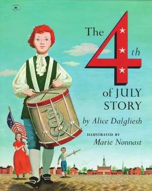 The Fourth of July Story de Alice Dalgliesh