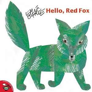 Hello, Red Fox de Eric Carle